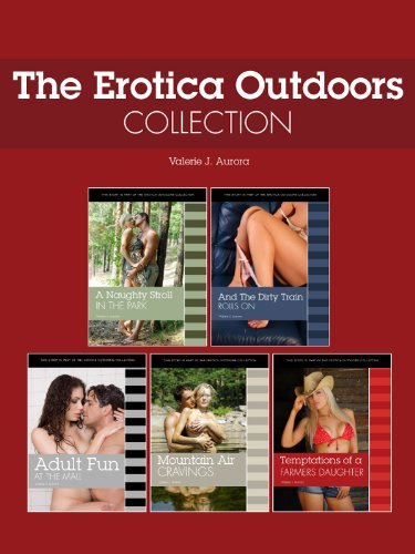 The Erotic Erotika Outdoors Collection - Hot Erotic Short Stories for those on the Go