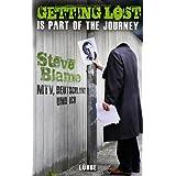 """Getting Lost Is Part of the Journey: MTV, Deutschland und ichvon """"Steve Blame"""""""
