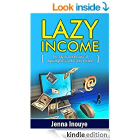 Lazy Income: The myth and reality of making passive income online.