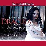 Dracula in Love | Karen Essex
