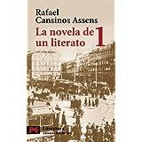 La novela de un literato, 1: (Hombres, ideas, escenas, efemérides, anécdotas...) (1882-1913) (El Libro De Bolsillo...
