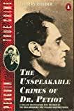 Thomas Maeder The Unspeakable Crimes of Dr.Petiot (True Crimes)