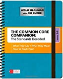 img - for The Common Core Companion: The Standards Decoded, Grades 3-5: What They Say, What They Mean, How to Teach Them (Corwin Literacy) book / textbook / text book