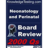 Neonatal and Perinatal Board Review (Board Certification in Neonatal Medicine)