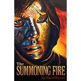 The Summoning Fire ~ David Michael