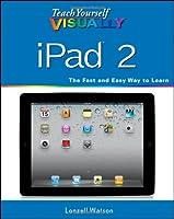 Teach Yourself VISUALLY iPad 2 ebook download