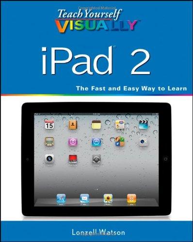 Teach Yourself Visually Ipad 2