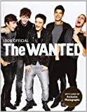 The Wanted: Our Story, Our Way: 100% Official