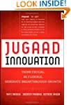 Jugaad Innovation: Think Frugal, Be F...