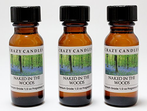 Naked In The Woods 3 Bottles 1/2 Fl Oz Each (15Ml) Premium Grade Scented Fragrance Oil By Crazy Candles. (Women, Sun-Warmed Figs, Italian Bergamot And White Tea Leaves)