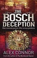 The Bosch Deception