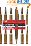 The Terrorist's Dilemma: Managing Vio...