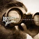 Fields Of Grace - Big Daddy Weave