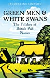 img - for Green Men & White Swans: The Folklore of British Pub Names book / textbook / text book