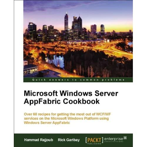 Windows Server AppFabric Cookbook