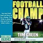 Football Champ: A Football Genius Novel | Tim Green