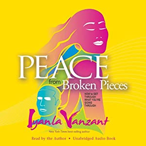 Peace from Broken Pieces Audiobook