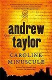 Caroline Minuscule: William Dougal Crime Series Book 1 (The William Dougal Crime Series)