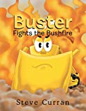 img - for Buster Fights the Bushfire book / textbook / text book