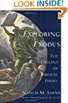 Exploring Exodus: The Origins of Bibl...