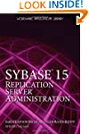 Sybase 15 Replication Server Administ...