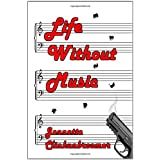 Life Without Music ~ Jeanette Clinkunbroomer