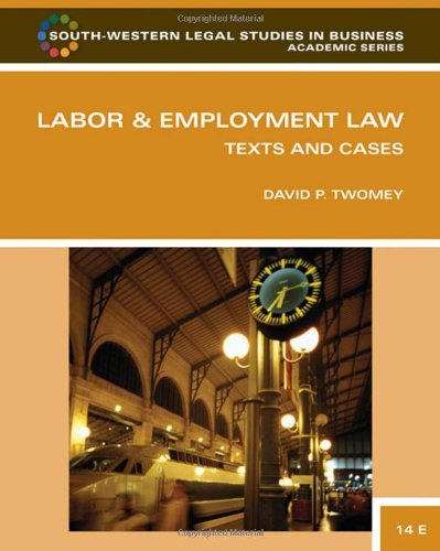Labor and Employment Law: Text & Cases (South-Western...