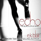 Echo: Black Lotus, Book 2 | E. K. Blair
