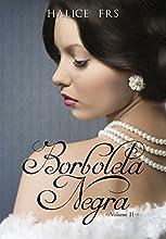 Borboleta Negra - Volume II