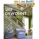 Wie gewohnt. Geschichte und Geschichten aus alten Hamburger Häusern