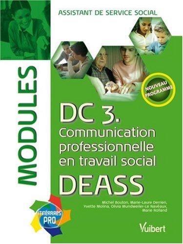 DC3 Communication professionnelle en travail social DEASS : Modules assistant de service social