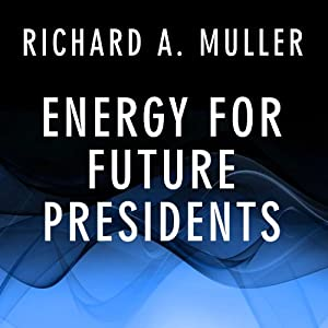 Energy for Future Presidents Audiobook