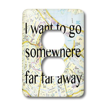 Lsp_173328_6 Evadane - Quotes - I Want To Go Somewhere Far Far Away - Light Switch Covers - 2 Plug Outlet Cover