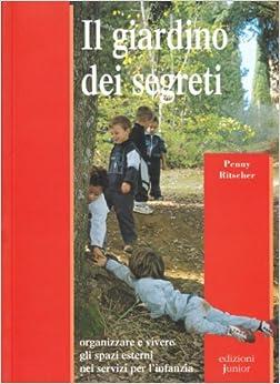 Il giardino dei segreti organizzare e vivere for Il giardino dei libri