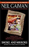 Smoke and Mirrors: Short Fictions and Illusions by Gaiman, Neil published by Avon (2005)
