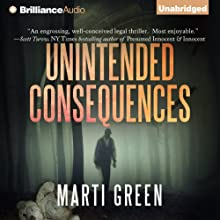 Unintended Consequences Audiobook by Marti Green Narrated by Tanya Eby