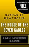 Image of The House of the Seven Gables: Golden Illustrated Classics (Comes with a Free Audiobook)