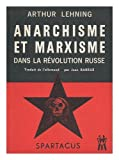 img - for Anarchisme Et Marxisme Dans La Revolution Russe / A. Lehning ; Traduit [De LAllemand] Par J. Barrue book / textbook / text book