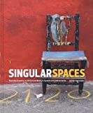 img - for Singular Spaces: From the Eccentric to the Extraordinary in Spanish Art Environments book / textbook / text book