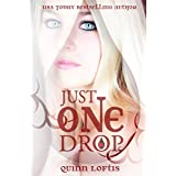 Just One Drop, Book 3 in the Grey Wolves Series ~ Quinn Loftis