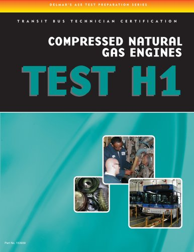 ASE Test Preparation - Transit Bus H1, Compressed Natural Gas - Cengage Learning - 1435439392 - ISBN:1435439392