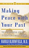 img - for Making Peace With Your Past: The Six Essential Steps To Enjoying A Great Future book / textbook / text book