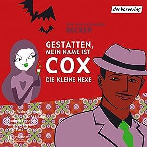 Die kleine Hexe (Gestatten, mein Name ist Cox) Hörspiel