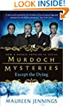 Murdoch Mysteries: Except The Dying (...
