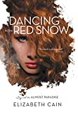 img - for Dancing in the Red Snow book / textbook / text book