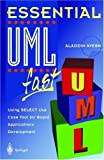 img - for Essential UMLTm fast: Using SELECT Use Case Tool for Rapid Applications Development (Essential Series) book / textbook / text book