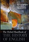 img - for The Oxford Handbook of the History of English (Oxford Handbooks in Linguistics) book / textbook / text book