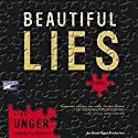 Beautiful Lies (       UNABRIDGED) by Lisa Unger Narrated by Ann Marie Lee