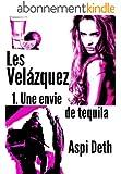 Les Vel�zquez - Une envie de tequila.