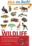 The Wildlife of Southern Africa: The...